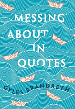Messing About in Quotes PDF