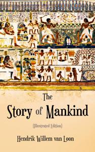 The Story of Mankind  Illustrated Edition  PDF