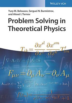 Problem Solving in Theoretical Physics PDF