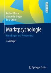 Marktpsychologie: Grundlagen und Anwendung, Ausgabe 4