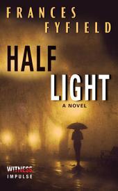 Half Light: A Novel
