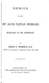 Memoirs of the Rev. David Tappan Stoddard: Missionary to the Nestorians