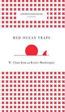 Red Ocean Traps (Harvard Business Review Classics)