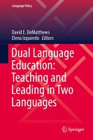 Dual Language Education  Teaching and Leading in Two Languages PDF