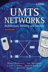 UMTS Networks: Architecture, Mobility and Services, Edition 2