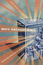 Why Hackers Win