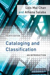 Cataloging and Classification: An Introduction, Edition 4
