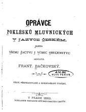 Oprávce poklésků mluvnických v jazyce českém: jejžto všemu žactvu i vúbec obecenstvu