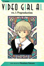 Video Girl Ai, Vol. 1 (2nd Edition): Preproduction