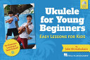 Ukulele for Young Beginners: Easy Lessons for Kids by Jake Shimabukuro with Video Lessons