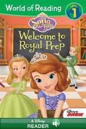 World of Reading Sofia the First: Welcome to Royal Prep: A Disney Read Along