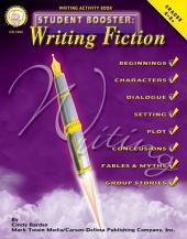 Student Booster: Writing Fiction, Grades 4 - 8