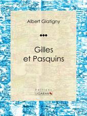Gilles et Pasquins: Poésie
