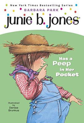 Junie B  Jones  15  Junie B  Jones Has a Peep in Her Pocket PDF