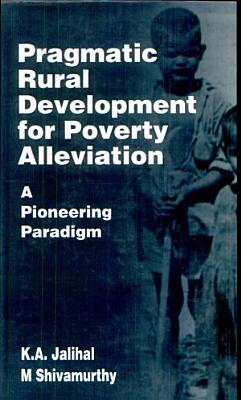 Pragmatic Rural Development for Poverty Alleviation PDF