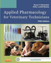 Applied Pharmacology for Veterinary Technicians - E-Book: Edition 5