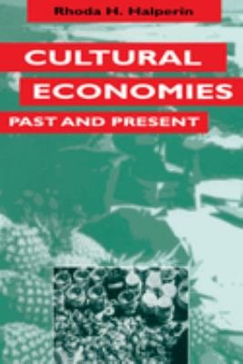 Cultural Economies Past and Present PDF