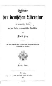 Geschichte der deutschen Literatur: mit ausgewählten Stücken aus den Werken der vorzüglichsten Schriftsteller