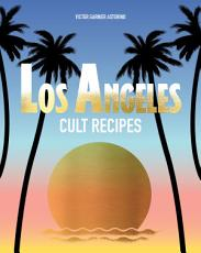 Los Angeles Cult Recipes PDF