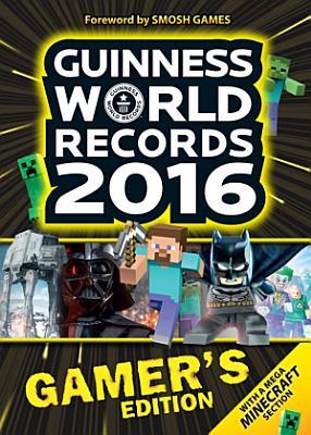 Guinness World Records Gamer s Edition 2016 PDF