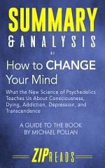 Summary & Analysis of How to Change Your Mind