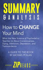 Summary   Analysis Of How To Change Your Mind