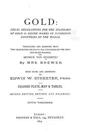 Gold; Legal Regulations for the Standard of Gold & Silver Wares in Different Countries of the World