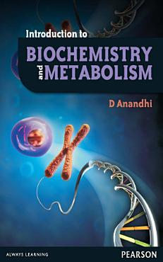Introduction to Biochemistry and Metabolism PDF