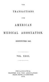 The Transactions of the American Medical Association: Volume 23