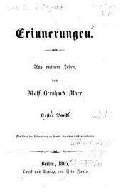 Erinnerungen: aus meinem Leben, Bände 1-2