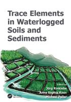 Trace Elements in Waterlogged Soils and Sediments PDF