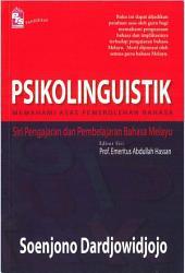 Psikolinguistik: Memahami Asas Pemerolehan Bahasa