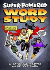 Super-powered Word Study