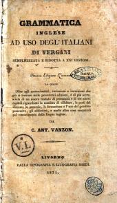 Grammatica inglese ad uso degl'italiani semplicizzata e ridotta a 21. lezioni di Vergani