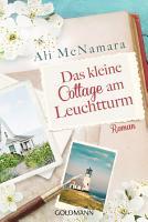 Das kleine Cottage am Leuchtturm PDF