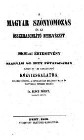 A magyar szonyomozas az összehasonlito nyelveszet. (Die ungarische Wortforschung etc.)