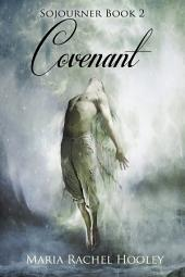 Covenant: Sojourner Book 2