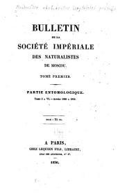 Bulletin de la Société impériale des naturalistes de Moscou: Partie entomologique. Année 1829 à 1833 ..., Volume1