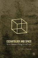 Eschatology and Space PDF
