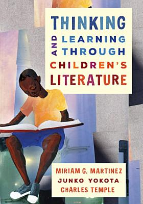 Thinking and Learning through Children s Literature PDF