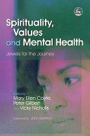 Spirituality, Values and Mental Health