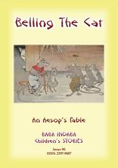 BELLING THE CAT - An Aesop's Fable for Children: Baba Indaba Children's Stories - Issue 90