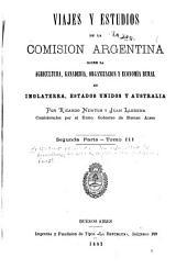 Viajes y estudios de la Comisión argentina sobre la agricultura, ganadería, organización y economía rural en Inglaterra, Estados-Unidos y Australia: Volúmenes 3-4
