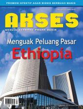 Majalah Akses Edisi ke-21: Mengguak Peluang Pasar Ethiopia