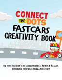 Connect The Dots Fast Cars Creativity Book
