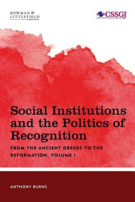 Social Institutions and the Politics of Recognition PDF
