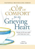 A Cup of Comfort for the Grieving Heart PDF