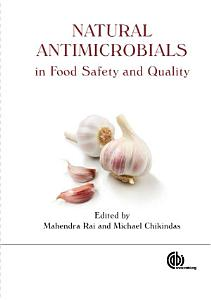 Natural Antimicrobials in Food Safety and Quality