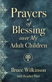 Prayers of Blessing over My Adult Children PDF