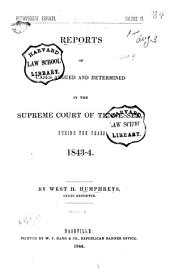Reports of Cases Argued and Determined in the Supreme Court of Tennessee, During the Years 1839 [to 1851]: Volume 4